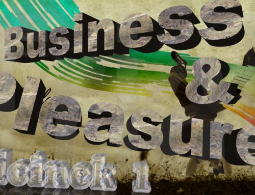 Business & pleasure – odcinek pierwszy